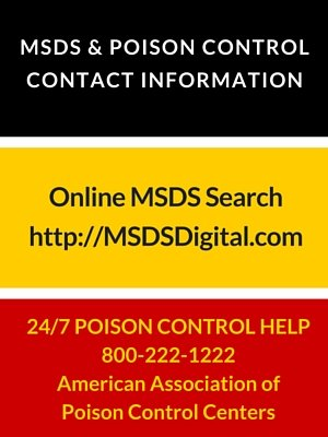 MSDS and POISON CONTROL CONTACT INFORMATION